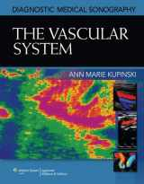 9781608313501-1608313506-The Vascular System (Diagnostic Medical Sonography Series)