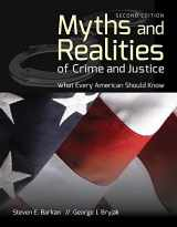 9781449691080-1449691080-Myths and Realities of Crime and Justice: What Every American Should Know