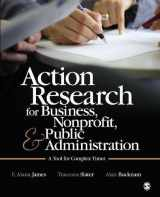 9781412991643-1412991641-Action Research for Business, Nonprofit, and Public Administration: A Tool for Complex Times