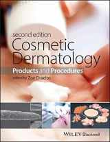 9781118655580-1118655583-Cosmetic Dermatology: Products and Procedures