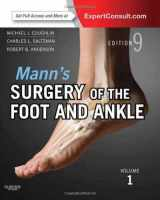 Mann's Surgery of the Foot and Ankle, 2-Volume Set: Expert Consult: Online and Print, 9e (Coughlin, Surgery of the Foot and Ankle 2v Set)