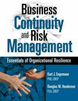 9781931332545-1931332541-Business Continuity and Risk Management: Essentials of Organizational Resilience
