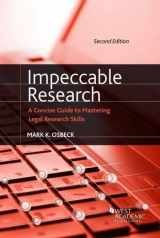 Impeccable Research, A Concise Guide to Mastering Legal Research Skills (American Casebook Series)