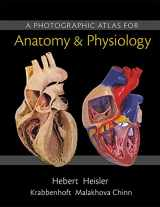 9780321869258-0321869257-A Photographic Atlas for Anatomy & Physiology