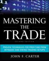 9780071775144-0071775145-Mastering the Trade, Second Edition: Proven Techniques for Profiting from Intraday and Swing Trading Setups