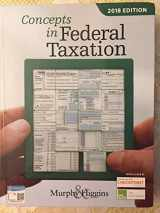 CONCEPTS IN FEDERAL TAXATION 2018 ED