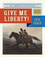 9780393920260-0393920267-Give Me Liberty!: An American History (Fourth Edition)  (Vol. One Volume)