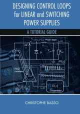 9781608075577-1608075575-Designing Control Loops for Linear and Switching Power Supplies: A Tutorial Guide