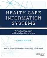 9781119337188-1119337186-Health Care Information Systems: A Practical Approach for Health Care Management