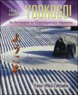 Yookoso! An Invitation to Contemporary Japanese, Third Edition
