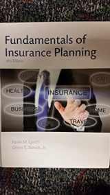 9781582932347-1582932344-Fundamentals of Insurance Planning, Sixth Edition