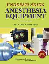 9780781776035-0781776031-Understanding Anesthesia Equipment (Dorsch, Understanding Anesthesia Equipment)