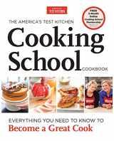 9781936493524-1936493527-The America's Test Kitchen Cooking School Cookbook