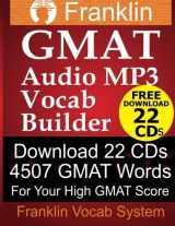 Franklin GMAT Audio MP3 Vocab Builder: Download 22 CDs: 4507 GMAT Words For Your High GMAT Score