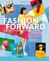 9781501328275-1501328271-Fashion Forward: A Guide to Fashion Forecasting