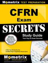 9781609713188-1609713184-CFRN Exam Secrets Study Guide: CFRN Test Review for the Certified Flight Registered Nurse Exam
