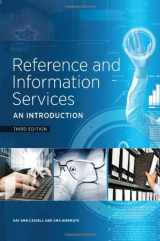 9781555708597-1555708595-Reference and Information Services: An Introduction, Third Edition