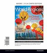 World Regions in Global Context: Peoples, Places, and Environments, Books a la Carte Edition (6th Edition)