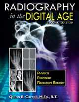 Radiography In the Digital Age: Physics - Exposure - Radiation Biology (2nd Ed.)