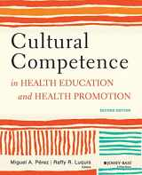 9781118347492-1118347498-Cultural Competence in Health Education and Health Promotion, 2nd Edition