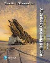 9780134686363-0134686365-Applied Physical Geography: Geosystems in the Laboratory (10th Edition)