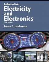 Automotive Electricity and Electronics (5th Edition) (Halderman Automotive Series)