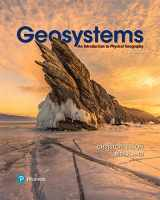9780134557465-0134557468-Geosystems: An Introduction to Physical Geography with MasteringGeography -- Access Card Package (10th Edition)