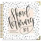 9781944515652-1944515658-Hand Lettering 101: An Introduction to the Art of Creative Lettering (Hand Lettering Series)