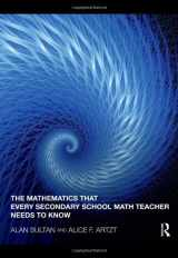 9780415994132-0415994136-The Mathematics that Every Secondary School Math Teacher Needs to Know (Studies in Mathematical Thinking and Learning Series)