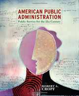 9780321096913-0321096916-American Public Administration: Public Service for the 21st Century