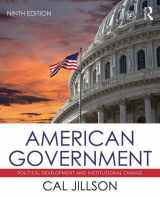 9781138229693-1138229695-American Government: Political Development and Institutional Change