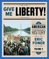 9780393283136-0393283135-Give Me Liberty!: An American History - Volume 2