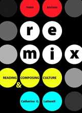 9780312681678-0312681674-ReMix: Reading and Composing Culture