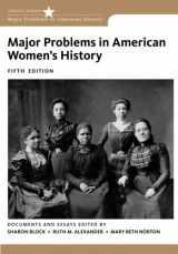 9781133955993-1133955991-Major Problems in American Women's History (Major Problems in American History Series): Documents and Essays