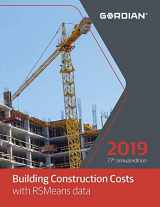 Building Construction Costs with RSMeans Data 2019 (Means Building Construction Cost Data)