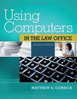 9781285189598-1285189590-Using Computers in the Law Office (with Premium Web Site Printed Access Card)
