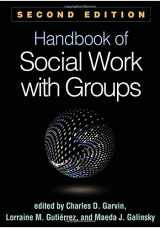 9781462530588-1462530583-Handbook of Social Work with Groups, Second Edition