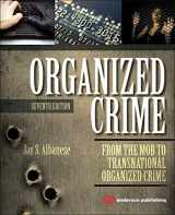 Organized Crime: From the Mob to Transnational Organized Crime