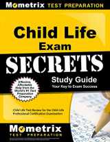 9781609713386-1609713389-Child Life Exam Secrets Study Guide: Child Life Test Review for the Child Life Professional Certification Examination