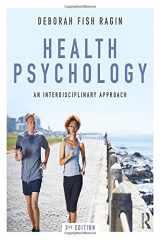 9781138201309-1138201308-Health Psychology: An Interdisciplinary Approach