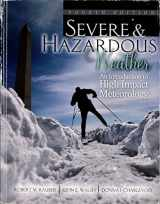 9780757597725-0757597726-Severe and Hazardous Weather: An Introduction to High Impact Meteorology