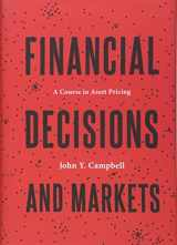 9780691160801-0691160805-Financial Decisions and Markets: A Course in Asset Pricing
