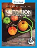 9780357022467-0357022467-Nutrition for Health and Health Care (MindTap Course List)