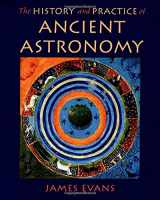 9780195095395-0195095391-The History and Practice of Ancient Astronomy