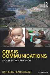 9781138923744-1138923745-Crisis Communications: A Casebook Approach (Routledge Communication Series)