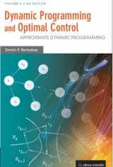 9781886529441-1886529442-Dynamic Programming and Optimal Control, Vol. II, 4th Edition: Approximate Dynamic Programming