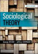 9780078027017-0078027012-Sociological Theory, 9th Edition