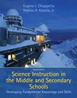 9780137153046-013715304X-Science Instruction in the Middle and Secondary Schools: Developing Fundamental Knowledge and Skills (7th Edition)