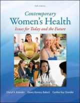 9780078028540-007802854X-Contemporary Women's Health: Issues for Today and the Future