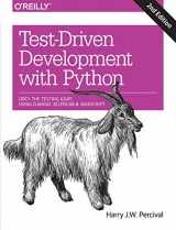 9781491958704-1491958707-Test-Driven Development with Python: Obey the Testing Goat: Using Django, Selenium, and JavaScript